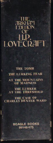 The Arkham Edition of H. P. Lovecraft: Five Classics of Horror and the Supernatural