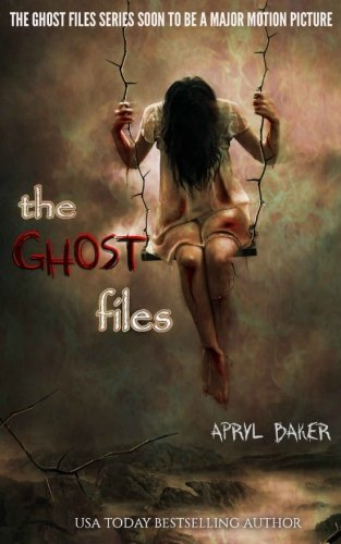 The Ghost Files (Volume 1)