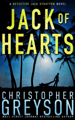 Jack of Hearts (Detective Jack Stratton Mystery-Thriller Series) (Volume 7)