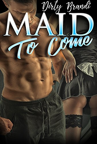 Maid to Come