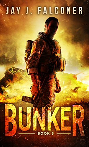 Bunker (A Post-Apocalyptic Techno Thriller Book 5)