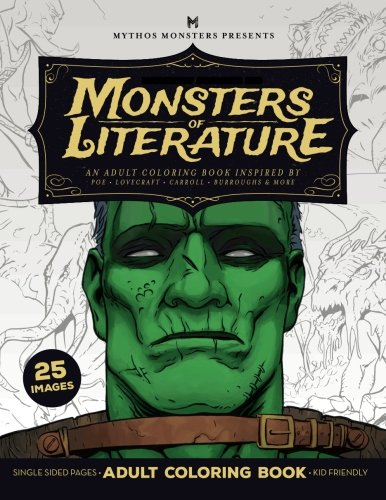 Monsters of Literature Adult Coloring Book of Horror: An adult coloring book inspired by Poe, Lovecraft, Carroll, Burroughs & More (Monster Coloring Classics) (Volume 2)