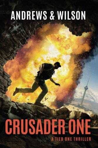 Crusader One (Tier One Thrillers)
