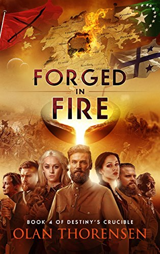 Forged in Fire (Destiny's Crucible Book 4)